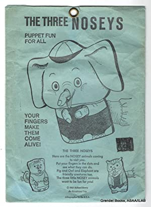 The Three Noseys: Puppet Fun for All.: SCARRY, Richard (illustrator).