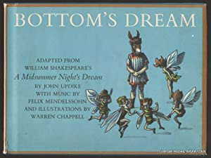 Bottom's Dream: Adapted from William Shakespeare's A Midsummer Night's Dream.