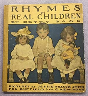 Rhymes of Real Children.: Jessie Willcox Smith)