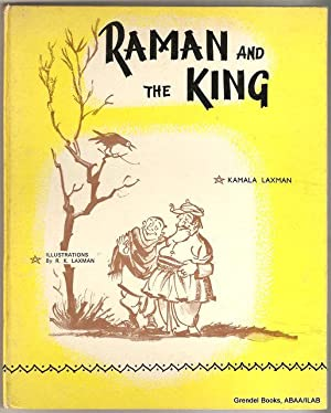 Raman and the King.: LAXMAN, Kamala.