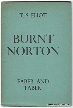 Burnt Norton (Four Quartets).