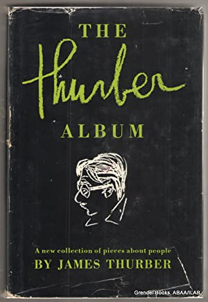 The Thurber Album: A New Collection of Pieces About People.