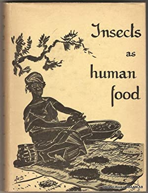 Insects as Human Food: A Chapter of: BODENHEIMER, F. S.
