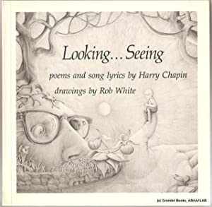 Looking. Seeing: Poems and Song Lyrics.: CHAPIN, Harry.