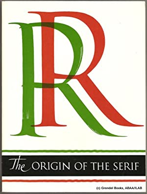 Origin of the Serif: Brush Writing &: CATICH, Edward M.