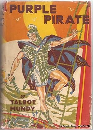 Purple Pirate.: MUNDY, Talbot (William