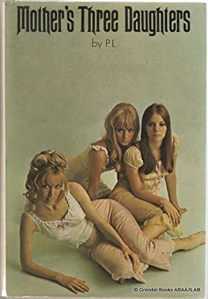 Mother's Three Daughters.: P. L. (Pierre Louys).