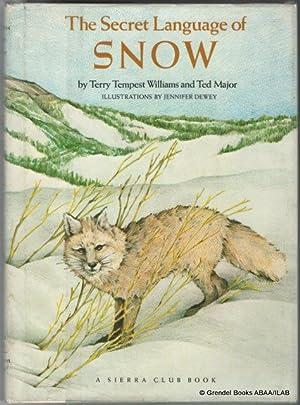 Secret Language of Snow.: WILLIAMS, Terry Tempest