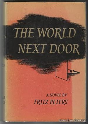 World Next Door.: PETERS, Fritz.