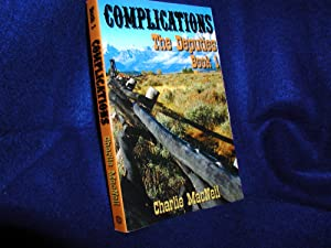 Complications: The Deputies, Book 1
