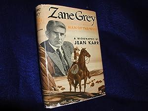 Zane Grey: Man of the West: Karr, Jean