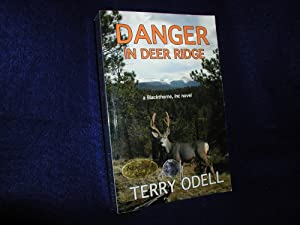 Danger in Deer Ridge: Odell, Terry
