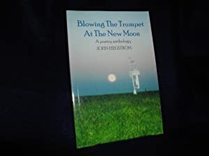 Blowing the Trumpet at the New Moon: A Poetry Anthology