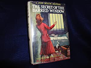 The Secret of the Barred Window, A Judy Bolton Mystery # 16