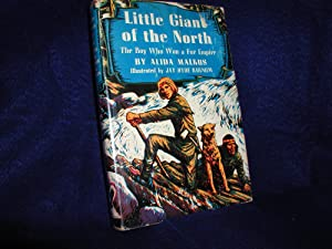 Little Giant of the North: The Boy Who Won a Fur Empire: Malkus, Alida
