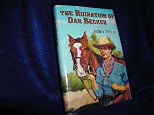 Ruination of Dan Becker