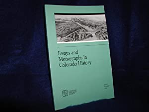 Essays and Monographs in Colorado History, Essays Number 8, 1988