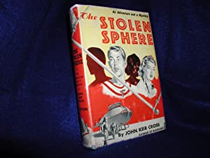 The Stolen Sphere: An Adventure and a Mystery
