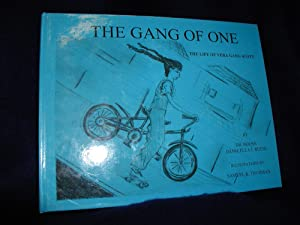 The Gang of One: The Life of Vera Gang Scott