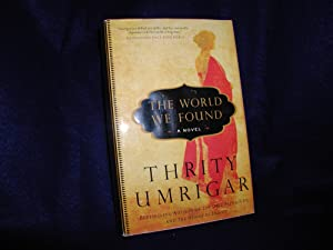 The World We Found: A Novel