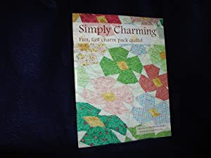 Simply Charming: Fun, Fast Charm Pack Quilts