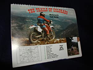 The Trails of Colorado: Motorcycle Trail Guide Fourth 4th Edition