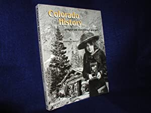 Colorado History .Insights and Views Through Postcards
