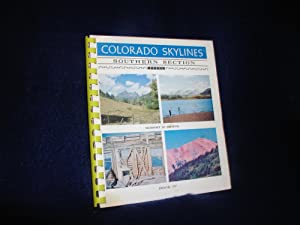 Colorado Skylines, Southern Section, Book IV 4