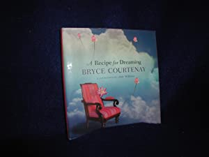 A Recipe for Dreaming: Courtenay, Bryce