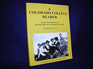 A Colorado College Reader: Selected Writings on the History of Colorado College