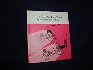 Rose-colored glasses (A Quest book for children), Radford, Ruby Lorraine
