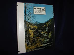 Marble: A Town Built on Dreams, Volume II, 2