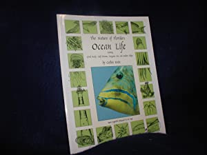 The Nature of Florida's Ocean Life, Including Coral Reefs, Gulf Stream, Sargasso Sea and Sunken S...