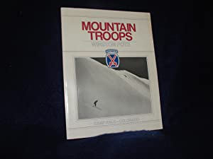 Mountain Troops, 10th Mountain Division, Camp Hale, Colorado