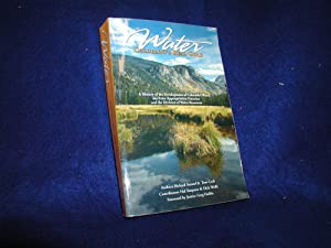 Water: Colorado's Real Gold - A History of the Development of Colorado's Water, the Prior Appropr...