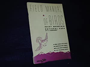 Field Manual of Birds: Rocky Mountain National Park