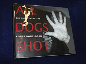 All Dogs Shot: The Photography of Roger Donaldson