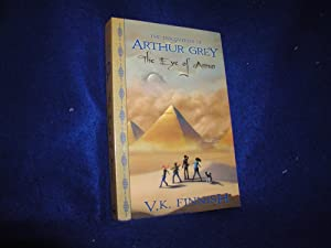 The Eye of Amun (The Discoveries of Arthur Grey, Book 3)