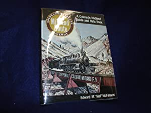 Midland Route: A Colorado Midland Guide and Data Book