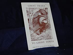 Ghost Trails to Ghost Towns