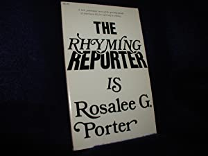 The Rhyming Reporter Is Rosalee G. Porter