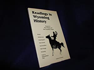 Readings in Wyoming History: Issues in the: Roberts, Phil