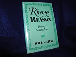 Rhymes With a Reason: Poems for Contemplation
