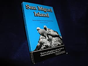 San Miguel Island: Santa Barbara's Fourth Island West