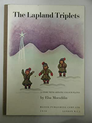 The Lapland Triplets: A Story With Artistic Colour Plates
