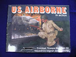 U. S. Airborne in Action: Combat Troops: Thompson, Leroy