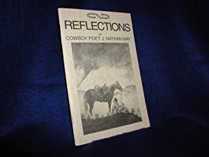 Cowboy Reflections; Cowboy Poetry
