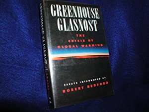 Greenhouse Glasnost: The Crisis of Global Warming