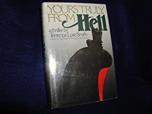 Yours Truly, From Hell: Smith, Terrence Lore;
