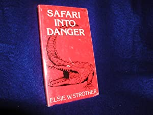 Safari into Danger